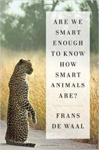 frans de waal, are we smart enough to know how smart animals are?, içimizdeki maymun, bilim kitapları