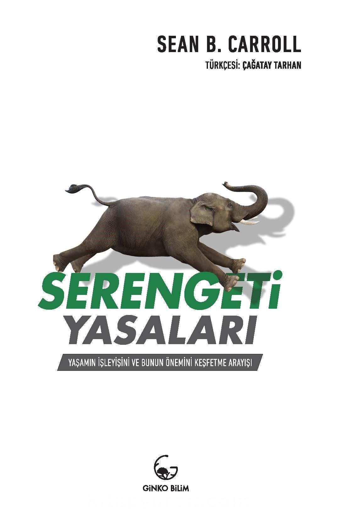 Serengeti yasaları sean b. Carroll