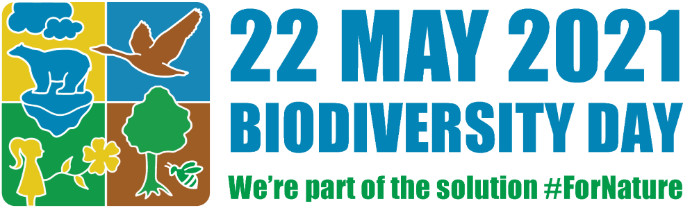 22 May 2021 biodiversity day. we're the part of the solution for nature.